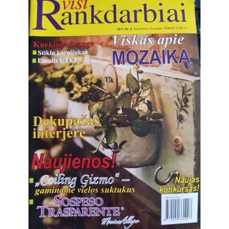 """Žurnalas """"Visi rankdarbiai"""" 2011/6"""